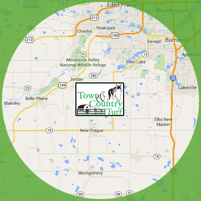 Town & Country Turf standard service area includes Belle Plaine, Chaska, Jordan, Lakeville, Lonsdale, Montgomery, New Prague, Prior Lake, Savage, Shakopee and all surrounding areas.